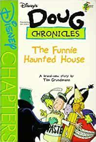 DISNEYS DOUG CHRONICLES FUNNIE HAUNTED HOUSE BOOK 6 By Tim Grundmann V