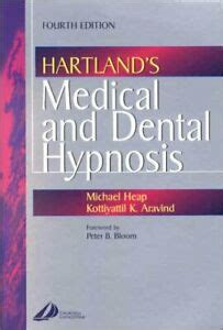 Hartlands Medical and Dental Hypnosis 4e By Michael Heap BSc MSc PhD K