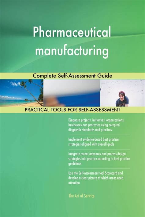 Pharmaceutical Manufacturing Complete Self Assessment Guide