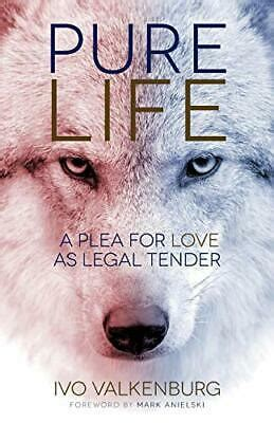 Pure Life A Plea for Love as Legal Tender