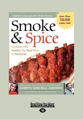 SMOKE SPICE VOLUME 2 LARGE PRINT 16PT By Bill Jamison And Cheryl Bill